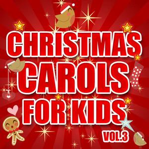 Christmas Carols for Kids, Vol. 3 album