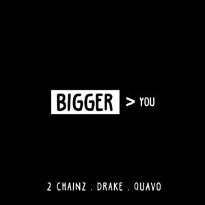 2 Chainz, Quavo, Drake – Bigger Than You (Studio Acapella)
