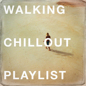 Walking Chillout Playlist album
