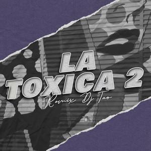 La Toxica 2
