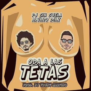 Oda a Las Tetas (feat. Alvaro Díaz)