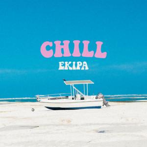 Chill by Ekipa