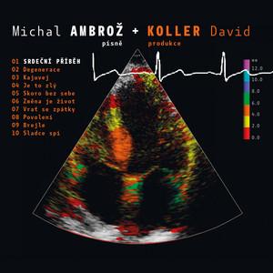 David Koller - Srdecni pribeh