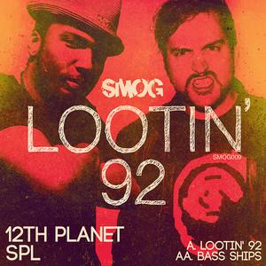 Lootin' 92