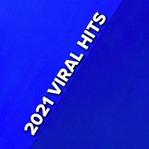 2021 Viral Hits