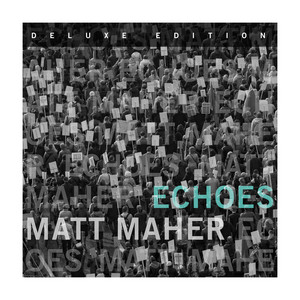 Echoes (Deluxe Edition) album