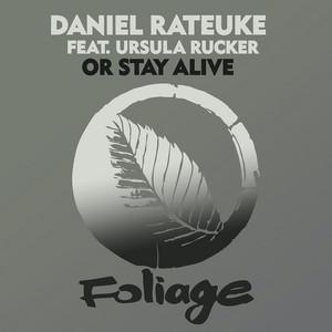 Daniel Rateuke, Ursula Rucker – Or Stay Alive (Studio Acapella)