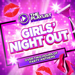 The Playlist: Girls' Night Out