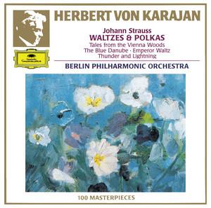 An der schönen blauen Donau, Op.314 by Johann Strauss II, Berliner Philharmoniker, Herbert von Karajan