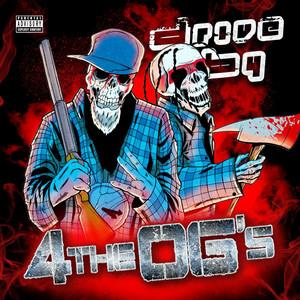 4 the Og's