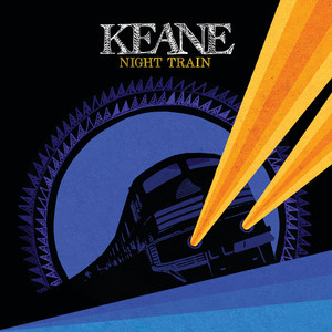 Night Train - Keane