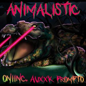 Animalistic