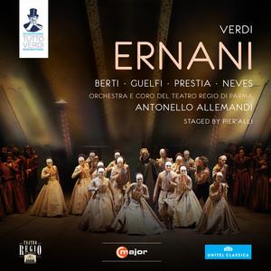 Ernani: Act IV Scene 1: Oh come felici gioiscon gli sposi! (Chorus)
