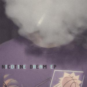 Nicotine Dream EP