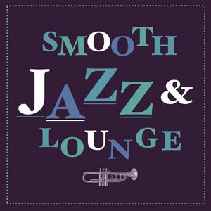 Smooth Jazz & Lounge album