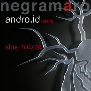 Sing-hiozzo (Andro.id Remix)