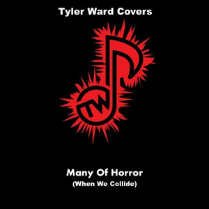 Many Of Horror (When We Collide)