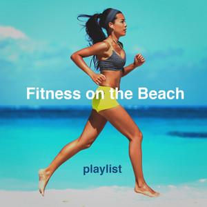 Fitness on the Beach Playlist album
