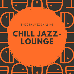 College Chilling Jazz by Chill Jazz-Lounge
