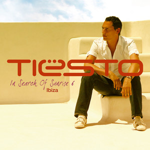 In Search of Sunrise 6 Mixed by Tiësto (Ibiza)