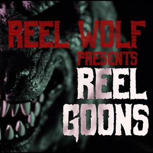 Reel Goons (feat. Ruste Juxx, Danny Diablo, King Gordy, Raze the Ratchet, Snowgoons & Phil Sunday)