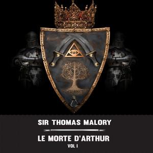 Sir Thomas Malory:Le Morte d'Arthur Vol 1 (YonaBooks)