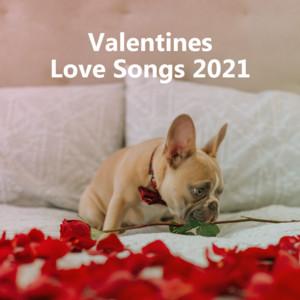 Valentines Love Songs 2021