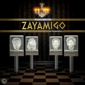 ZAYAMIGO INSTRUMENTALS