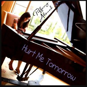 Hurt Me Tomorrow