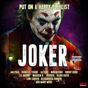 Joker - Put On A Happy Playlist
