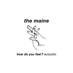 How Do You Feel? (Acoustic)