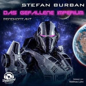 Feindkontakt - Das gefallene Imperium, Band 7 (ungekürzt) Audiobook