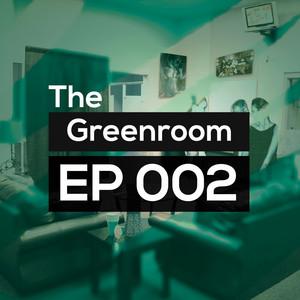 Greenroom 002