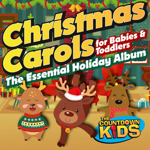 Christmas Carols for Babies and Toddlers: The Essential Holiday Album album