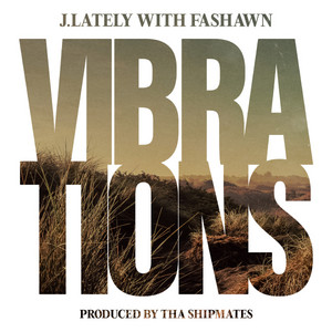 Vibrations (with Fashawn)
