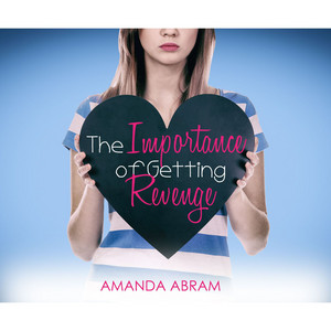 The Importance of Getting Revenge (Unabridged)