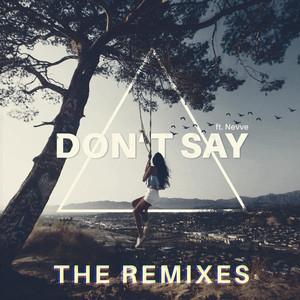 Don't Say (The Remixes)