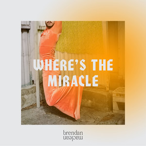 Where's the Miracle
