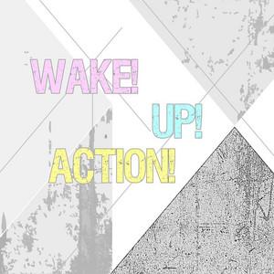 Wake! Up! Action! album