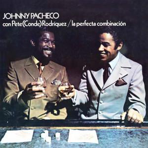 """Soñero by Johnny Pacheco, Pete """"El Conde"""" Rodriguez"""