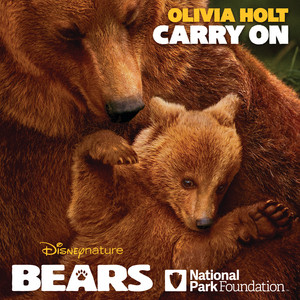"""Carry On (from Disneynature """"Bears"""")"""