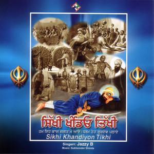 Sikhi Khandeyon Tikhi