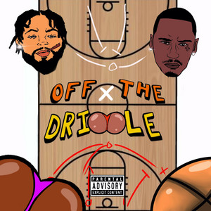Off The Dribble [Hosted by Dj Carisma]