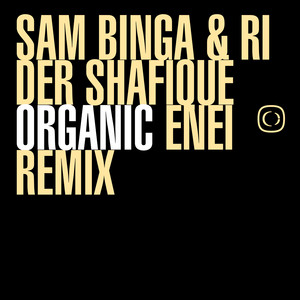 Organic - Enei Remix