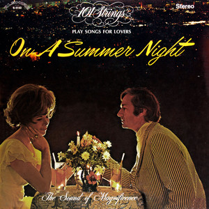 101 Strings Play Songs for Lovers on a Summer Night (Remastered from the Original Master Tapes) album