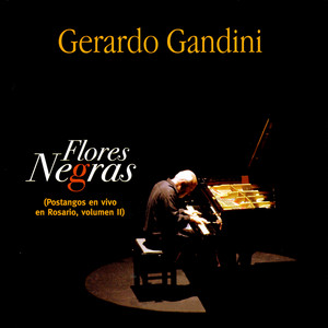 Flores Negras (Postangos en vivo en Rosario, volumen II) album