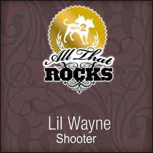Shooter (All That Rocks MTV2)