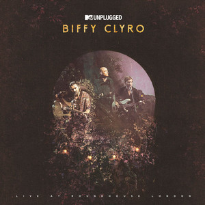 Many of Horror - MTV Unplugged Live; Edit by Biffy Clyro