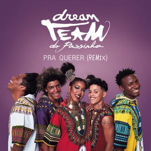 Pra Querer (Remix)