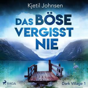 Kapitel 1 & Kapitel 2.1 - Das Böse vergisst nie - Dark Village 1 by Kjetil Johnsen